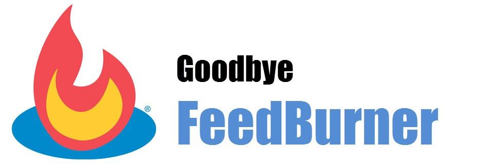 Goodbye Feedburner: helaas opnieuw e-mail abonnement aanvragen ;-(